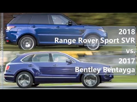 2018 Range Rover Sport SVR vs 2017 Bentley Bentayga (technical comparison)