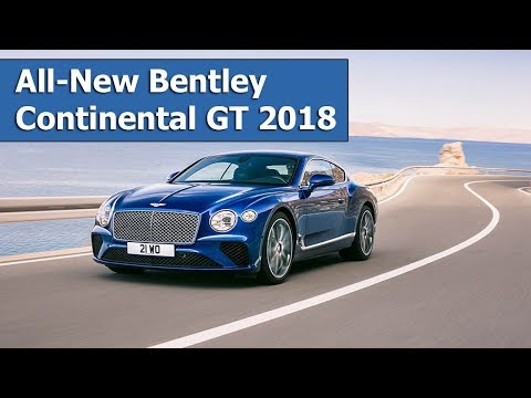 All New Bentley Continental GT 2018 REVEALED   Speed, pictures, specs and more