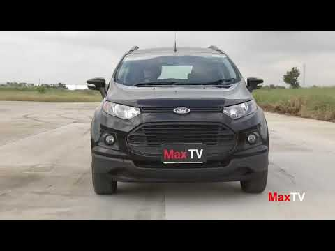 Test Drive FORD Ecosport By MaxTV   17 DEC 2016