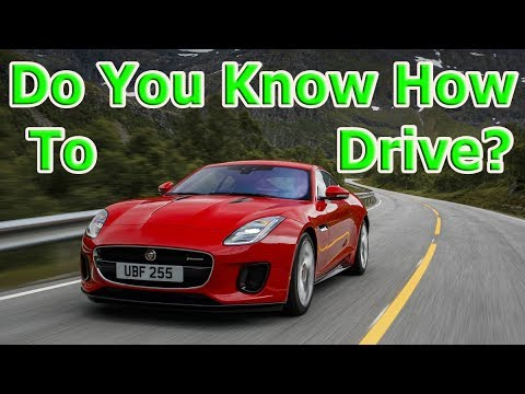 Do You Know How To Drive Your Car?