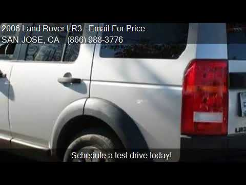 2006 Land Rover LR3 SE 4WD 4dr SUV for sale in SAN JOSE, CA