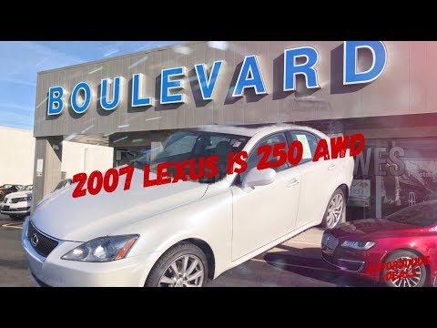 2007 Lexus IS 250 AWD Virtual Tour