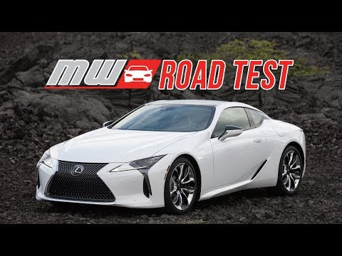 2018 Lexus LC 500 | Road Test
