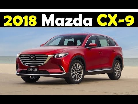 [HOT NEW] NEW 2018 Mazda CX-9 REVIEW