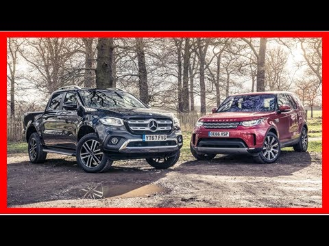 Quick twin test: Mercedes X-Class vs Land Rover Discovery