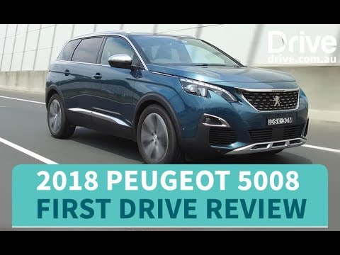 2018 Peugeot 5008 First Drive Review | Drive.com.au