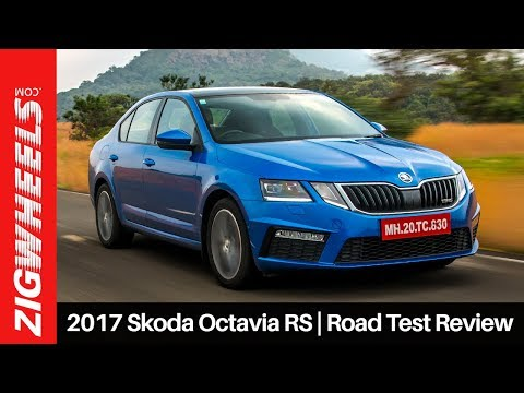 2017 Skoda Octavia RS | Road Test Review | ZigWheels.com