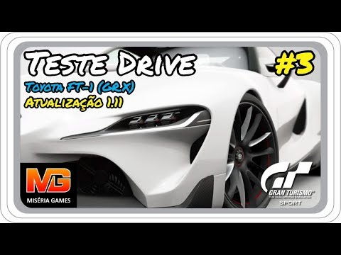 Gran Turismo Sport PS4 PRO - Teste Drive Toyota FT-1 (GR.X) 3# [SHAREfactory™]